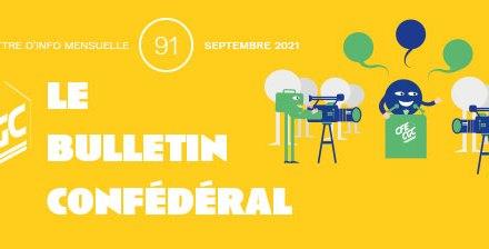 INFORMATION CONFÉDÉRALE – Le Bulletin confédéral n°91 – Septembre 2021