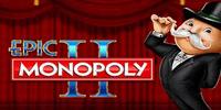 Free Epic Monopoly 2 Slot