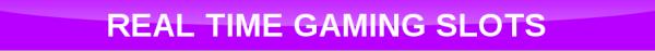 Free Real Time Gaming Slots