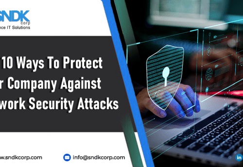 Top 10 Ways To Protect Your Company Against Network Security Attacks