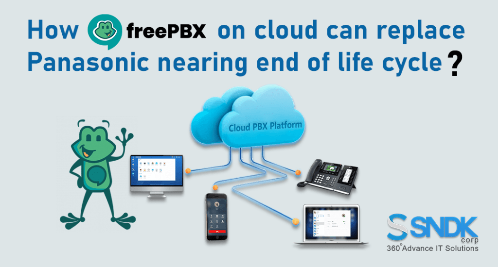 How can Free PBX on Cloud be replaced soon? Ending Life of Panasonic PBX!
