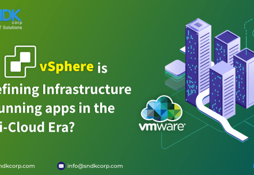 How vSphere Is Redefining Infrastructure For Running Apps In the Multi-Cloud Era?