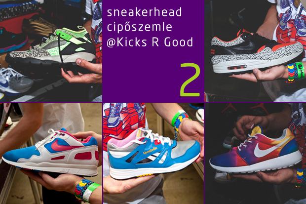 Sneakerhead cipőszemle @Kicks R Good 2.