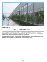 Chapter 25 : Life at a Shoe Factory Look inside a real factory Working conditions