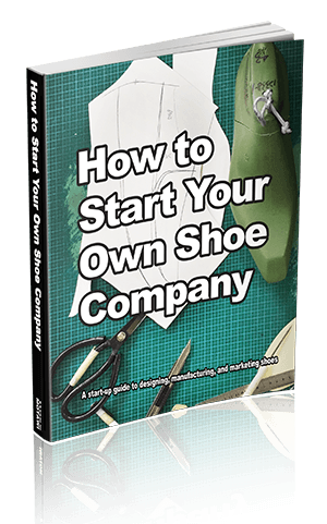 How To Start Your Own Shoe Company