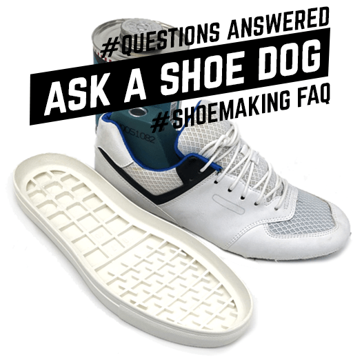 Shoemaking questions answered