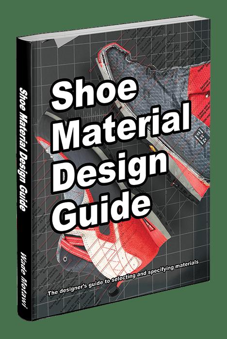 Shoe Material Design Guide ISBN-10:099870704X ISBN-13: 978-0998707044