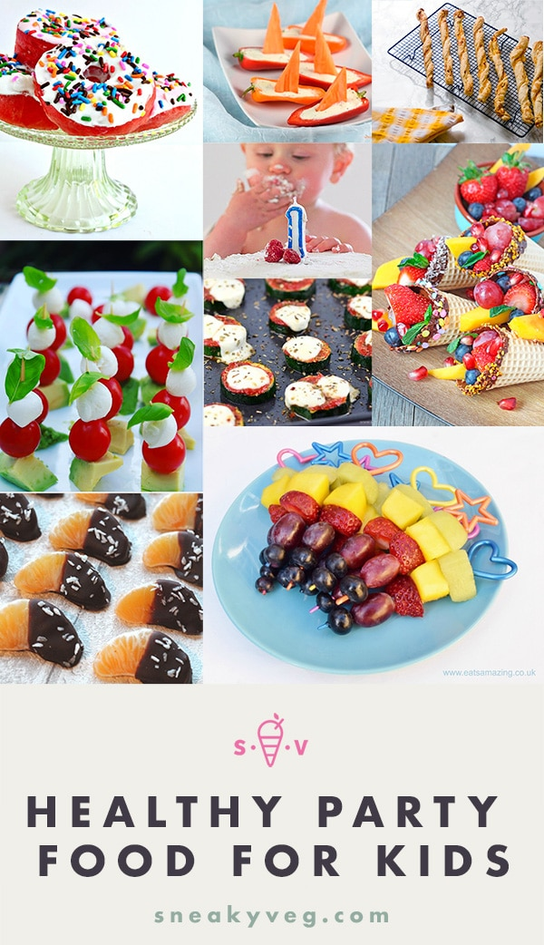 20 Delicious Healthy Kids Party Food Ideas Sneaky Veg