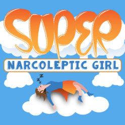 Super Narcoleptic Girl Comedy Web Series