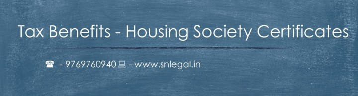 Housing Society Certificates tax benefits