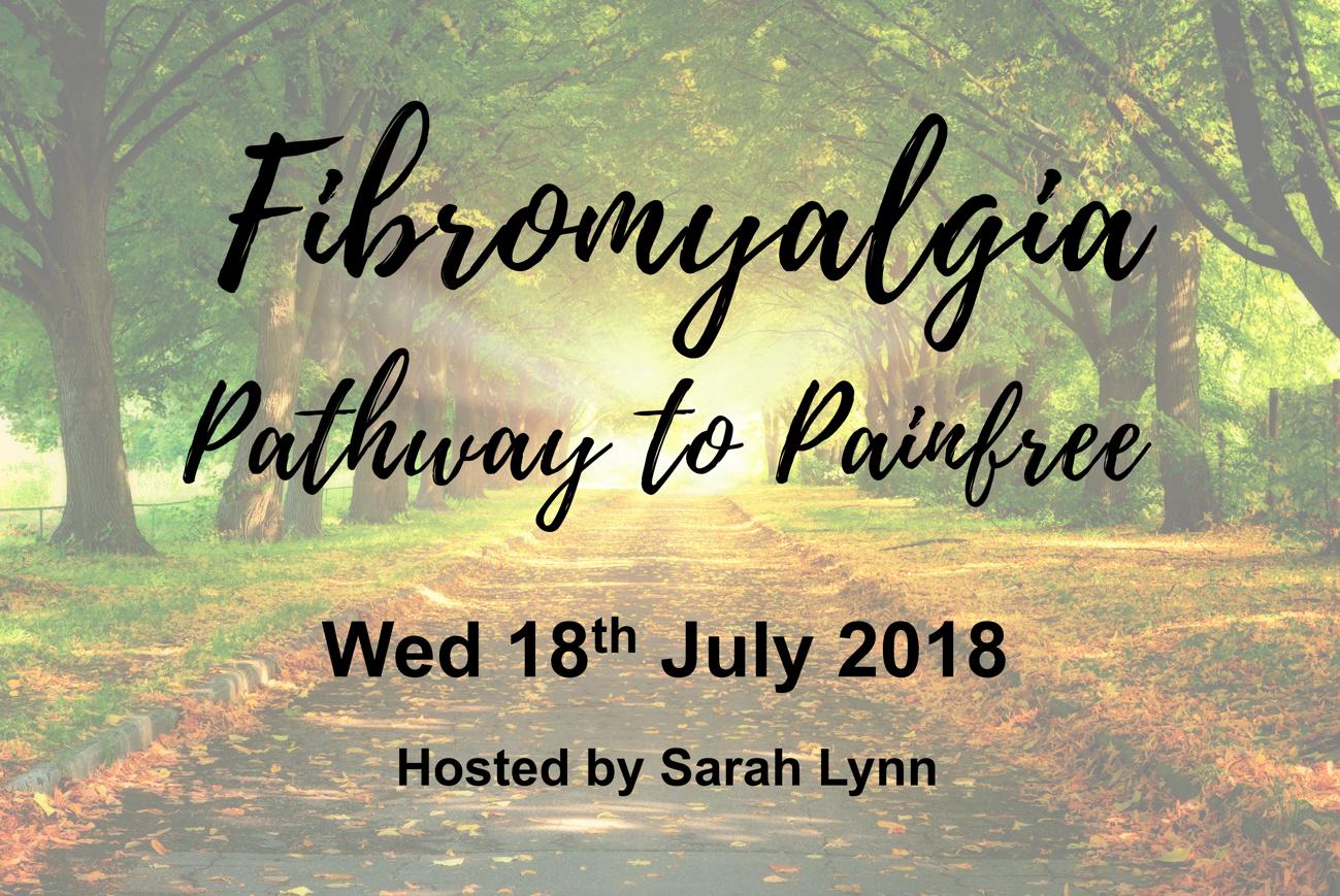 Fibromyalgia Workshop - Pathway to Painfree