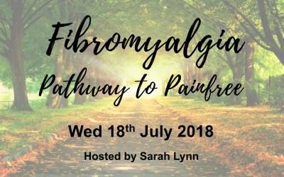 Workshop – Fibromyalgia – Pathway to Painfree