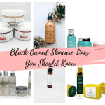 Black Owned Skincare Lines