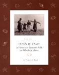 """Down to Camp: A History of Summer Folk on Whidbey Island"""