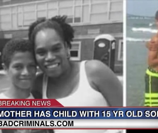 Mother Admits To Affair Pregnancy By 15 Year Old Son