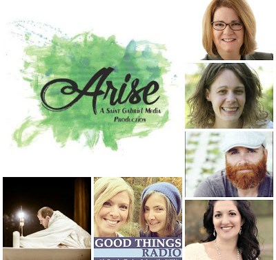 A Few Chances Left to Attend the Arise Retreat from Good Things Radio: