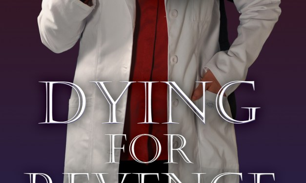 Dying for Revenge: A Book Full of Surprises (and Truth)