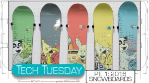 TechTuesday 2016 snowboards sneak peek Feb15 fi