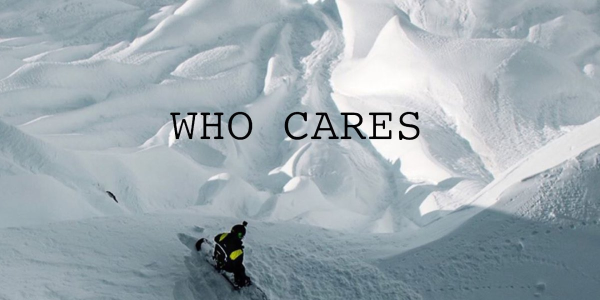 """Who Cares"" Full Movie—Charles Reid, Darcy Sharpe, Jamie Anderson and More"