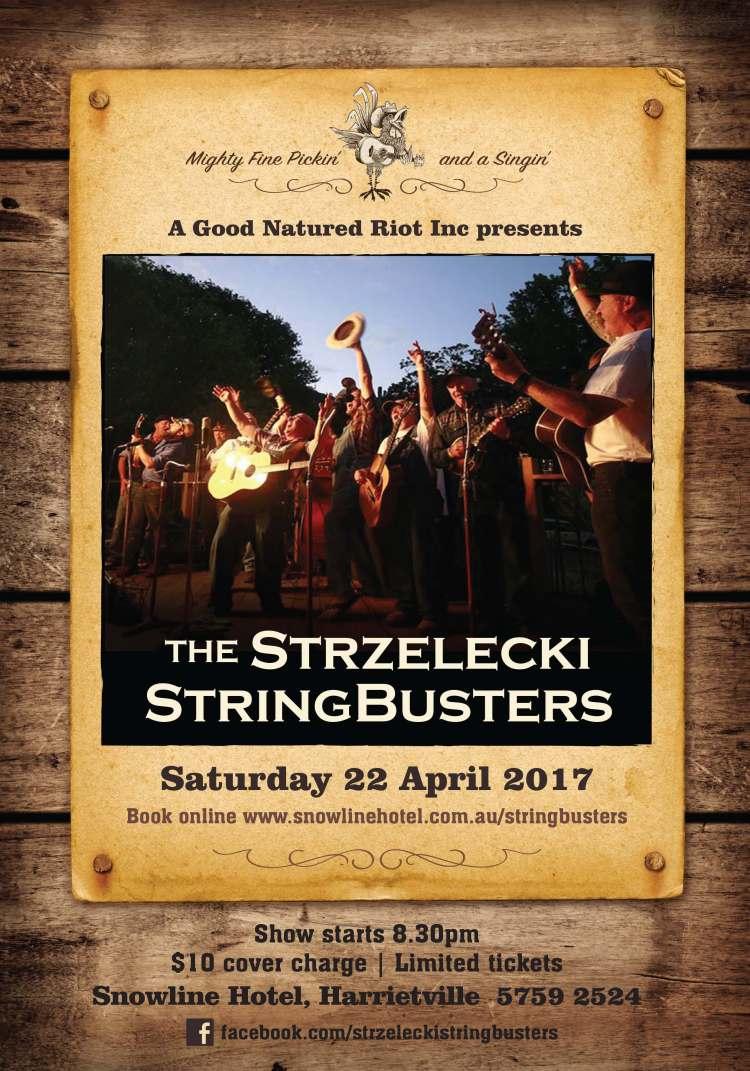 The Strzelecki Stringbusters Snowline gig April 22nd