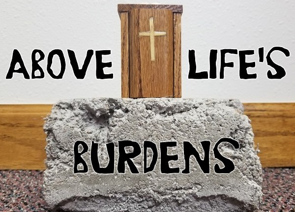 The Wandering Pulpit – Above Life's Burdens