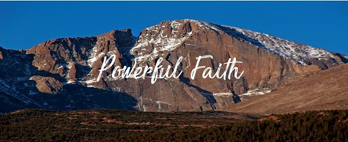Powerful Faith