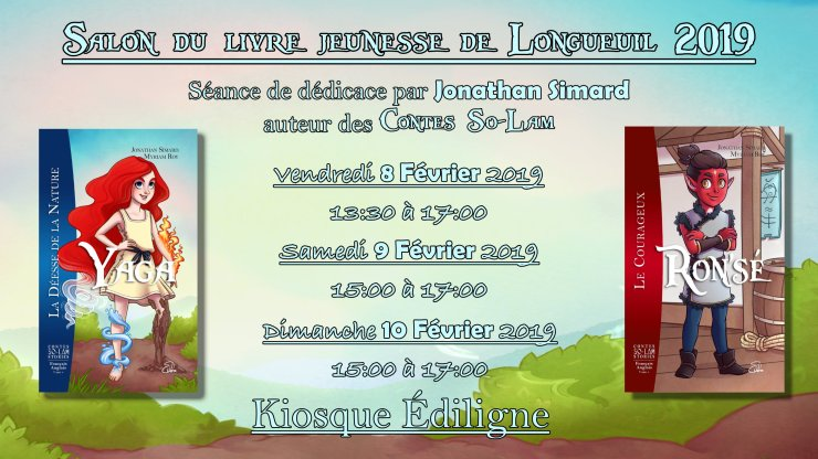 Horaire de dédicaces de Jonathan Simard, auteur des Contes So-Lam, dans le cadre du Salon du livre jeunesse de Longueuil 2019