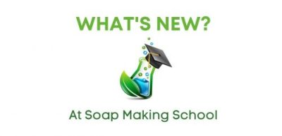 Soap Making School Updates