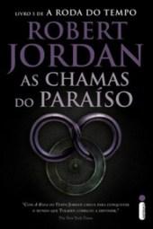 As Chamas do Paraíso - Robert Jordan