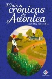 Mais Crônicas de Avonlea - L. M. Montgomery