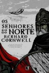 Os Senhores do Norte - Bernard Cornwell