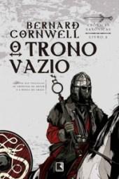 O Trono Vazio - Bernard Cornwell