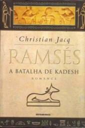 A Batalha de Kadesh - Christian Jacq