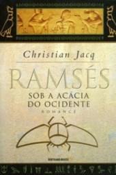 Sob a Acácia do Ocidente - Christian Jacq