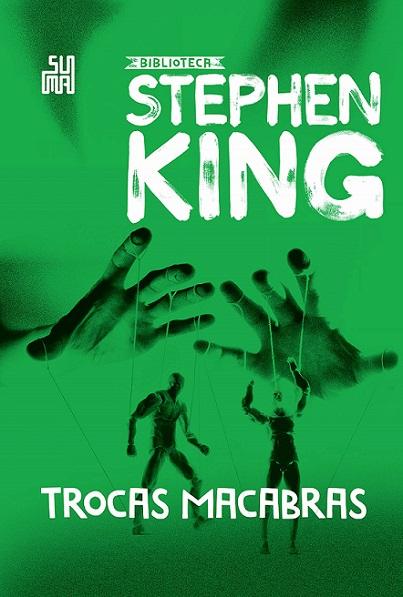 Trocas Macabras - Stephen King [CAPA]