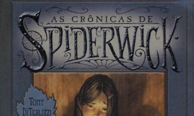 As Crônicas de Spiderwick - Holly Black e Tony DiTerlizzi [DESTAQUE]