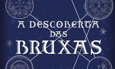 A Descoberta das Bruxas - Deborah Harkness [DESTAQUE]