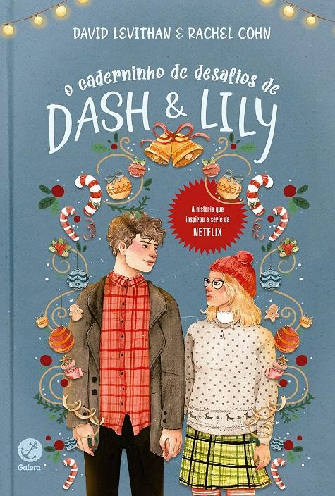 O Caderninho de Desafios de Dash e Lily - David Levithan e Rachel Cohn [CAPA]