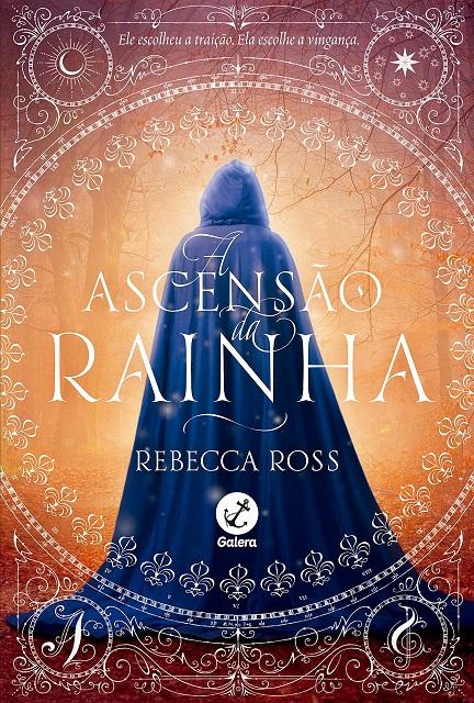 A Ascensão da Rainha - Rebecca Ross [CAPA]