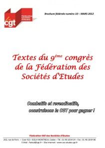 Brochure Fédérale n°10 – Textes du 9ème congrès de la Fédération CGT des Sociétés d'études