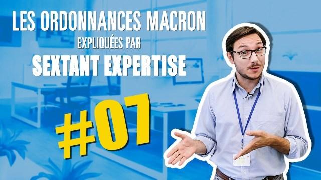 Les Ordonnances Macron 7/7 : les négociations de branche