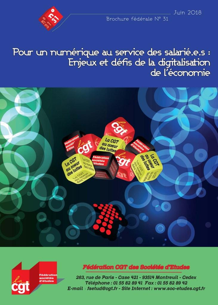 Brochure Fédérale n°31 : Pour un numérique au service des salarié.e.s : Enjeux et défis de la digitalisation de l'économie