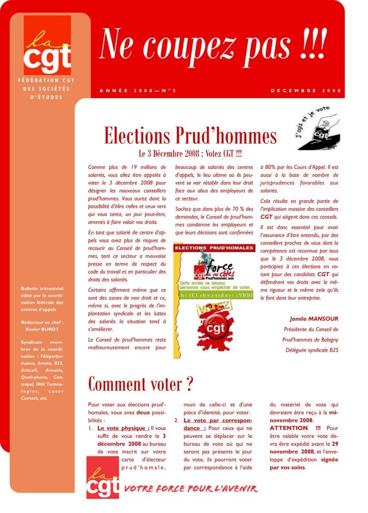 Ne Coupez Pas n°3 : Elections Prud'hommes : le 3 décembre 2008 : Votez CGT !!!