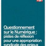 Questionnement sur le Numérique : pistes de réflexion pour une appropriation syndicale des enjeux