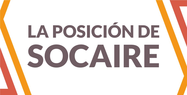 La posición de SOCAIRE.