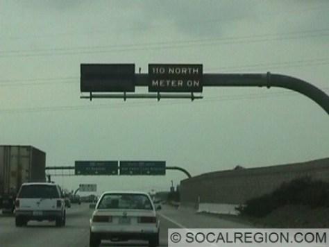 Sign showing meter status nearing the 110 Freeway
