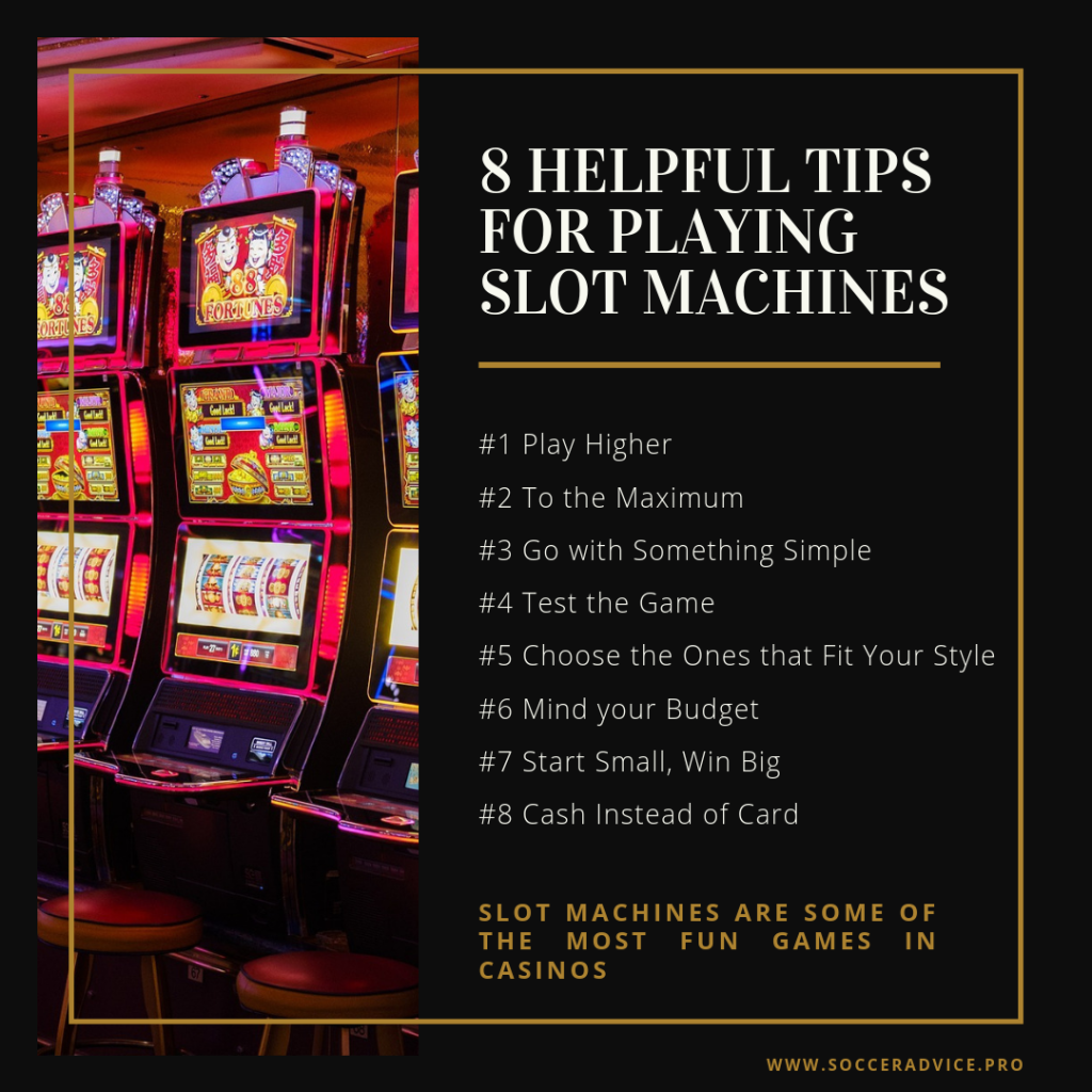 8 Heplful Tips For Playing Slot Machines Soccer Advice