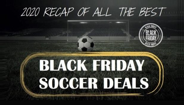 Black Friday Soccer Deals 2020