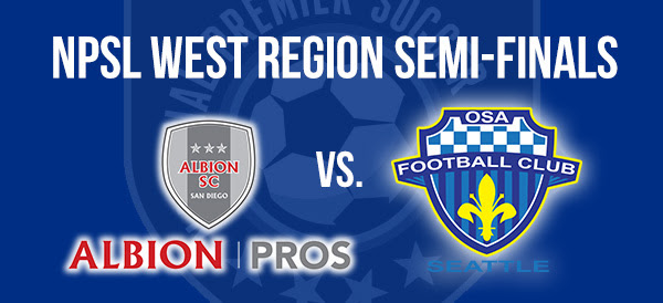 NPSL West Semi-Final Preview: Albion Pros vs OSA FC