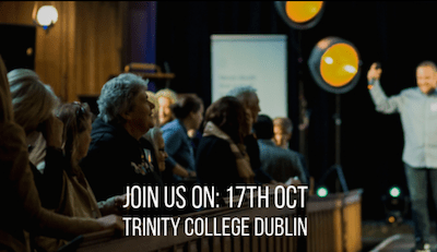 The Good Summit 17th October Trinity College Dublin